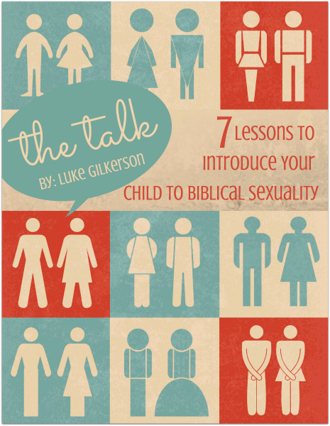 The Talk - Introduce Your Child to Biblical Sexuality